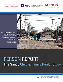 The Hurricane Sandy PERSON Report: Disaster Exposure, Health Impacts, Economic Burden, and Social Well-Being