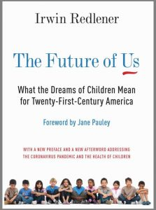 The Future of Us: What the Dreams of Children Mean for Twenty-First Century America